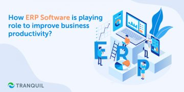 How ERP Software is playing role to improve business productivity?