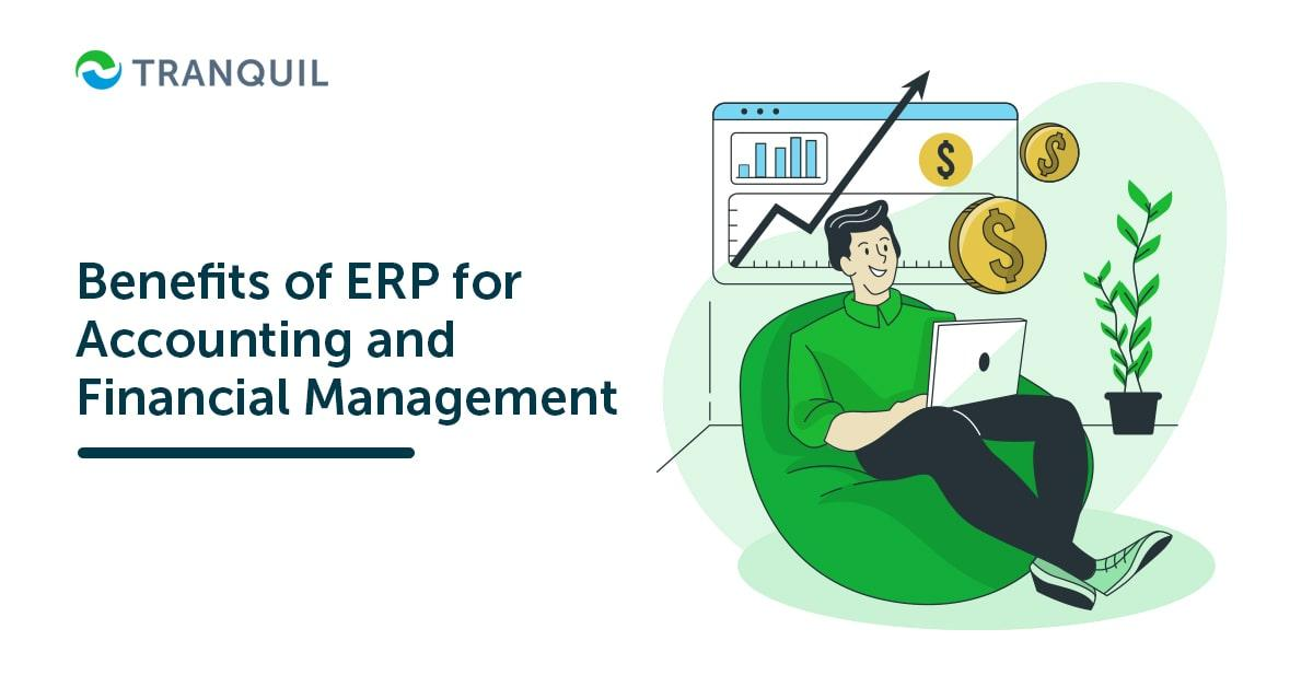 Benefits of ERP for Accounting and Financial Management
